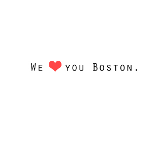 We love you Boston